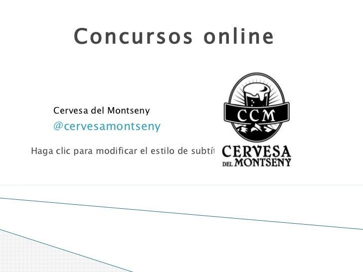 Concursos online Cervesa del Montseny @cervesamontseny #eHotelExperts