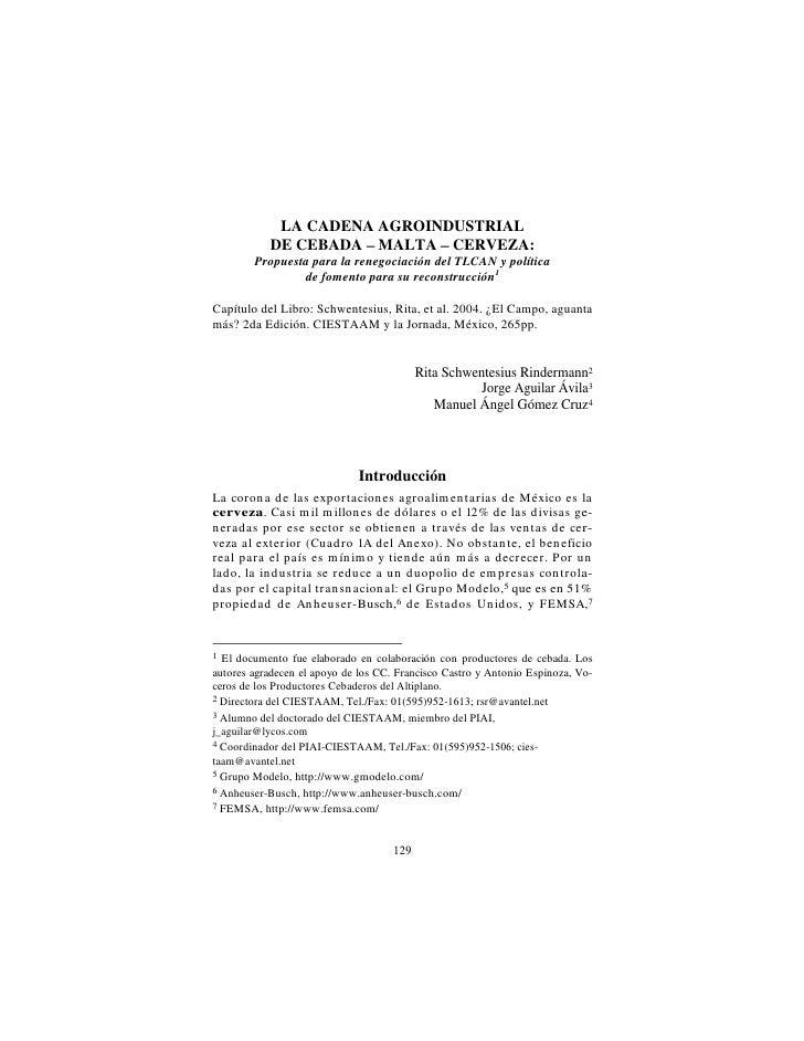LA CADENA AGROINDUSTRIAL            DE CEBADA MALTA CERVEZA:         Propuesta para la renegociación del TLCAN y política ...