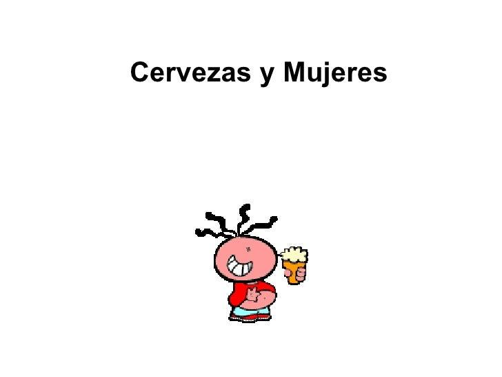 Cervezas y Mujeres