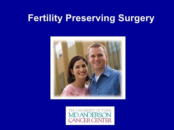 Fertility Preserving Surgery