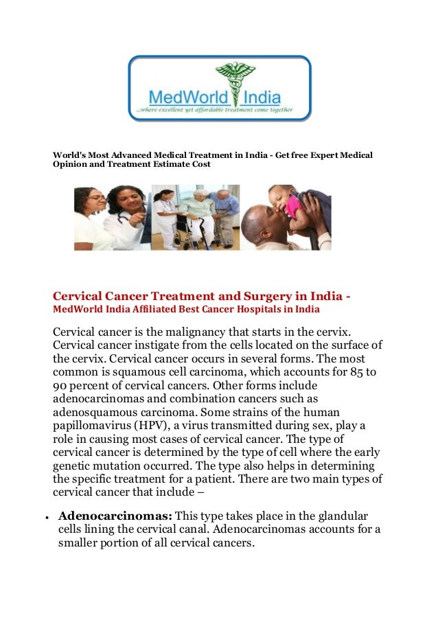 World's Most Advanced Medical Treatment in India - Get free Expert Medical Opinion and Treatment Estimate Cost Cervical Ca...