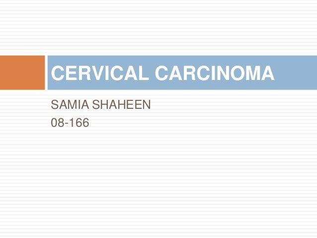 SAMIA SHAHEEN 08-166 CERVICAL CARCINOMA