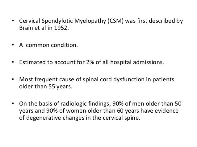 • Studies involving radiological investigation of asymptomatic individuals show that spondylotic changes increase with eac...