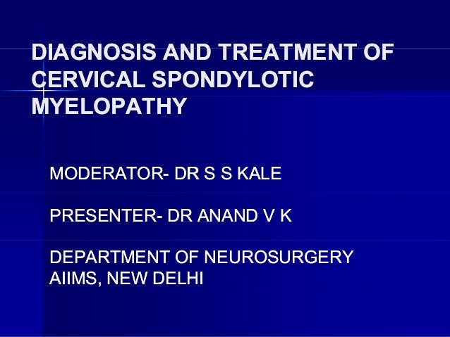 cervical spondylosis with myelopathy