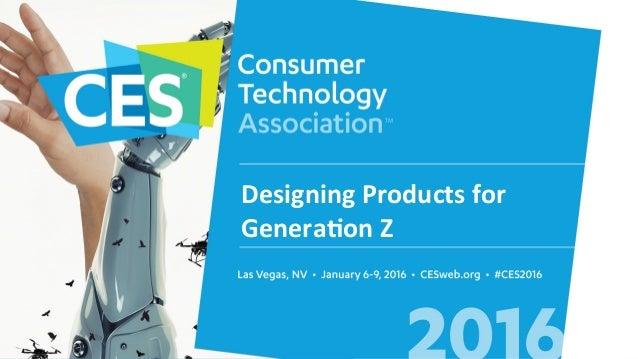 DesigningProductsfor Genera2onZ