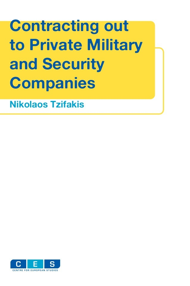 private military and security companies The montreux document on private military and security companies.