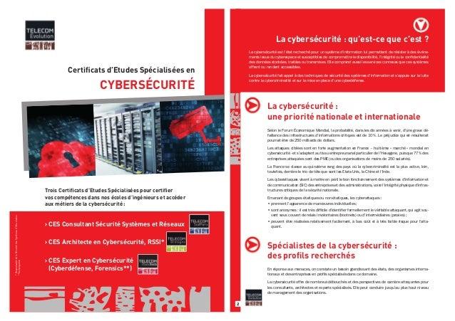 Certificats d'Etudes Spécialisées en  CYBERSÉCURITÉ  * Responsable de la Sécurité des Systèmes d'Information  **Investigat...