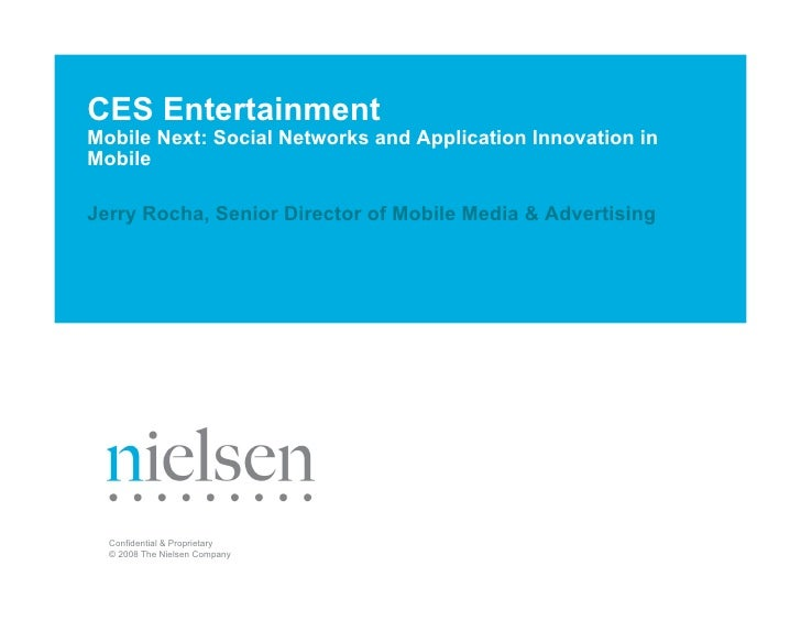 CES Entertainment Mobile Next: Social Networks and Application Innovation in Mobile  Jerry Rocha, Senior Director of Mobil...