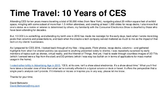 Time Travel: 10 Years of CES Attending CES for ten years means traveling a total of 50,000 miles (from New York), navigati...