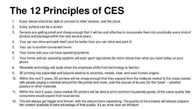 The 12 Principles of CES 1. Every device should be able to connect to other devices, and the cloud 2. Every surface can be...