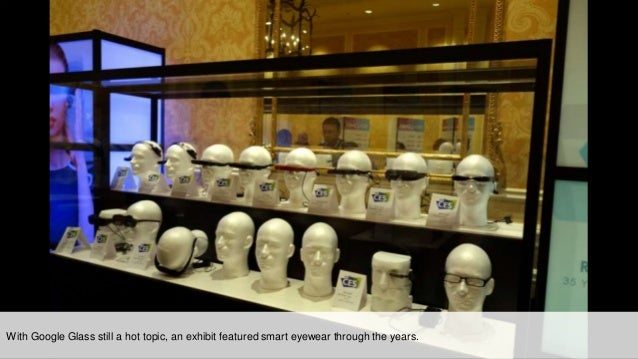 With Google Glass still a hot topic, an exhibit featured smart eyewear through the years.