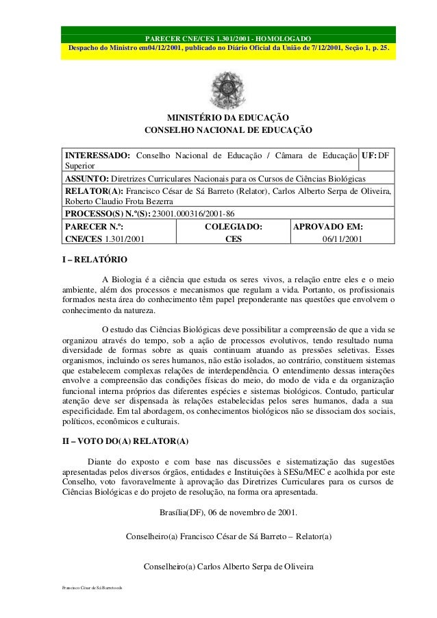 PARECER CNE/CES 1.301/2001 - HOMOLOGADO Despacho do Ministro em04/12/2001, publicado no Diário Oficial da União de 7/12/20...