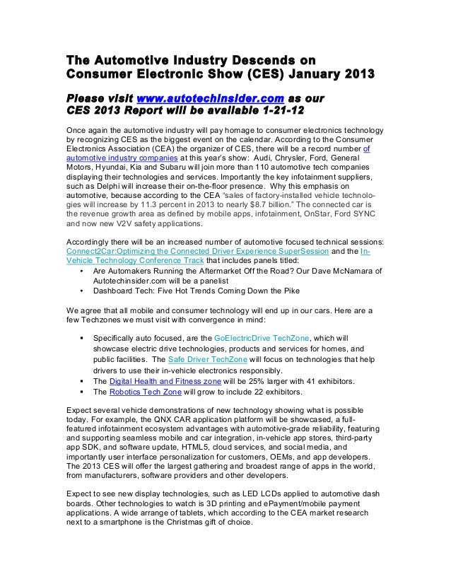 The Automotive Industry Descends onConsumer Electronic Show (CES) January 2013Please visit www.autotechinsider.com as ourC...