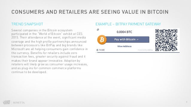"""CONSUMERS AND RETAILERS ARE SEEING VALUE IN BITCOIN Several companies in the Bitcoin ecosystem participated in the """"World ..."""