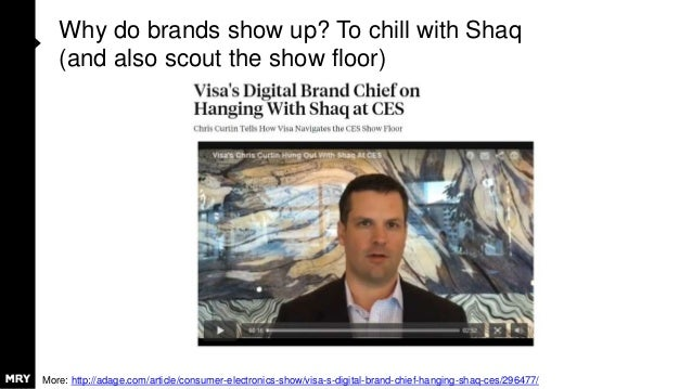 Why do brands show up? To chill with Shaq (and also scout the show floor) More: http://adage.com/article/consumer-electron...