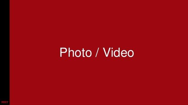 Photo / Video