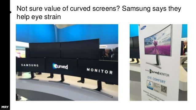 Not sure value of curved screens? Samsung says they help eye strain