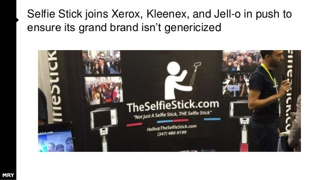 Selfie Stick joins Xerox, Kleenex, and Jell-o in push to ensure its grand brand isn't genericized