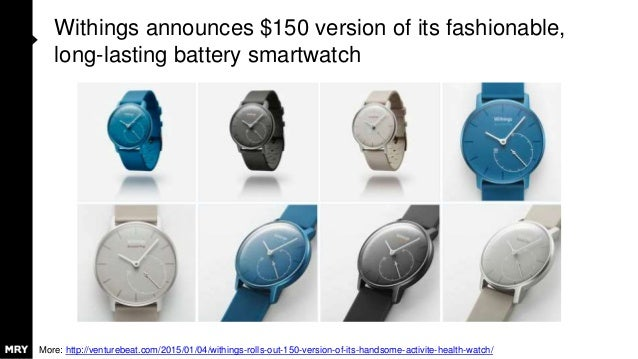 Withings announces $150 version of its fashionable, long-lasting battery smartwatch More: http://venturebeat.com/2015/01/0...