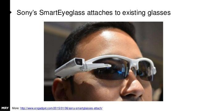 Sony's SmartEyeglass attaches to existing glasses More: http://www.engadget.com/2015/01/06/sony-smartglasses-attach/