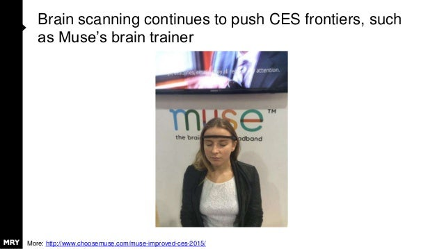 Brain scanning continues to push CES frontiers, such as Muse's brain trainer More: http://www.choosemuse.com/muse-improved...