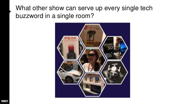 What other show can serve up every single tech buzzword in a single room?