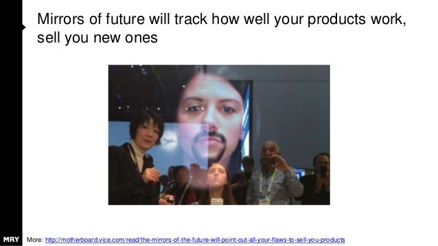 Mirrors of future will track how well your products work, sell you new ones More: http://motherboard.vice.com/read/the-mir...