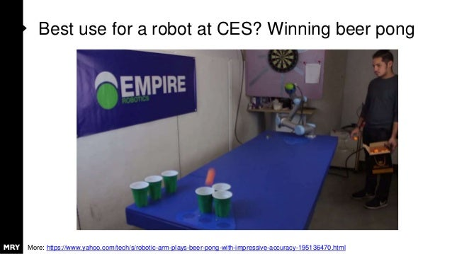 Best use for a robot at CES? Winning beer pong More: https://www.yahoo.com/tech/s/robotic-arm-plays-beer-pong-with-impress...