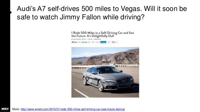 Audi's A7 self-drives 500 miles to Vegas. Will it soon be safe to watch Jimmy Fallon while driving? More: http://www.wired...