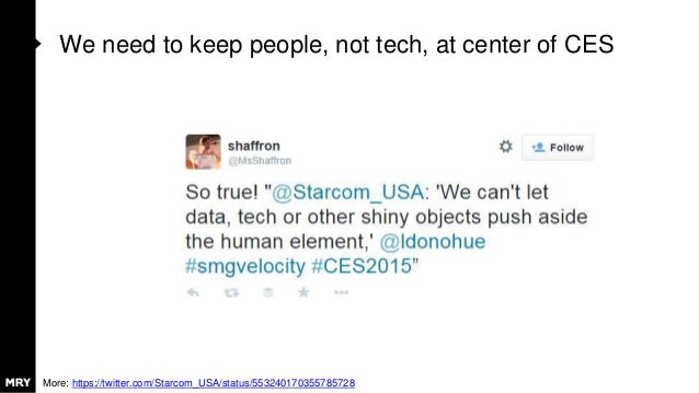 We need to keep people, not tech, at center of CES More: https://twitter.com/Starcom_USA/status/553240170355785728