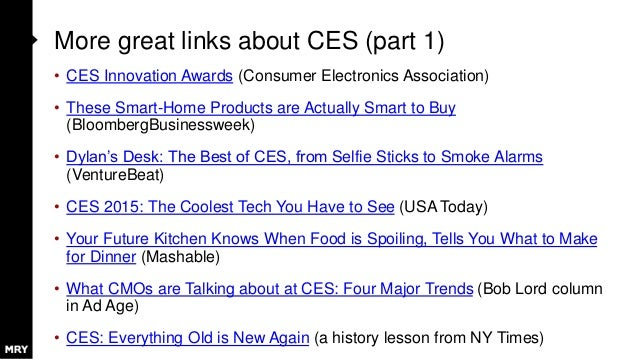 More great links about CES (part 1) • CES Innovation Awards (Consumer Electronics Association) • These Smart-Home Products...
