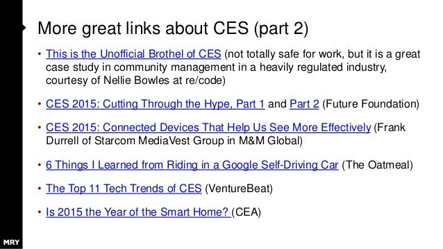 More great links about CES (part 2) • This is the Unofficial Brothel of CES (not totally safe for work, but it is a great ...