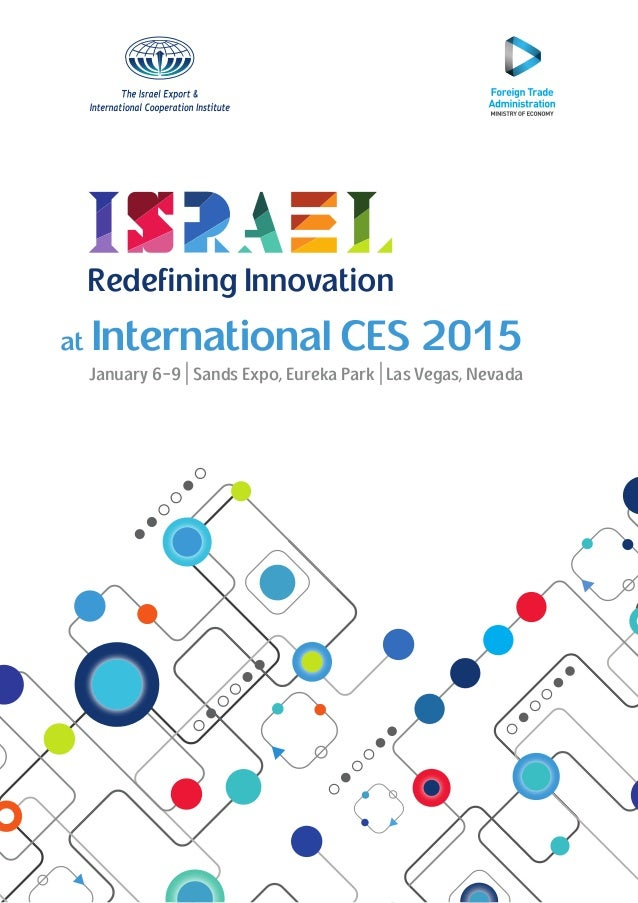 Redefining Innovation International CES 2015at January 6-9 | ​Sands Expo, Eureka Park | ​Las Vegas, Nevada