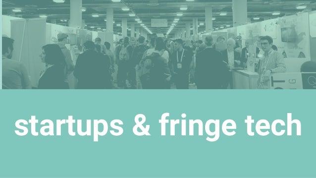 startups & fringe tech