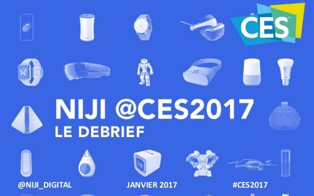JANVIER 2017@NIJI_DIGITAL #CES2017