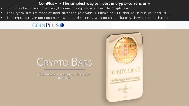 CoinPlus – « The simplest way to invest in crypto-currencies » • Coinplus offers the simplest way to invest in crypto curr...