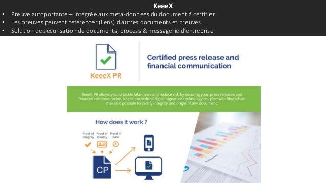 KeeeX • Preuve autoportante – intégrée aux méta-données du document à certifier. • Les preuves peuvent référencer (liens) ...