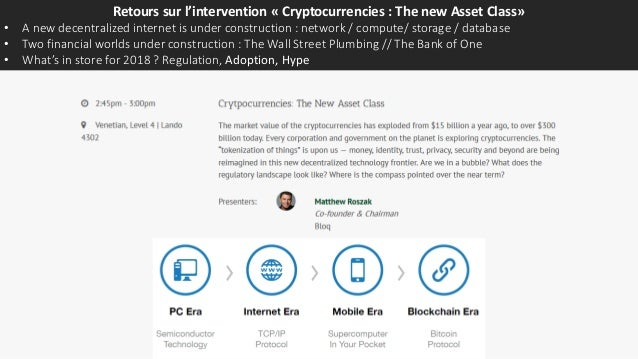 Retours sur l'intervention « Cryptocurrencies : The new Asset Class» • A new decentralized internet is under construction ...