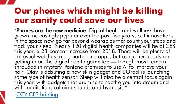 """Our phones which might be killing our sanity could save our lives """"Phones are the new medicine. Digital health and wellnes..."""