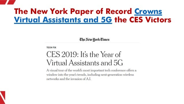 The New York Paper of Record Crowns Virtual Assistants and 5G the CES Victors
