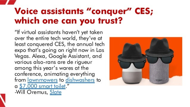 """Voice assistants """"conquer"""" CES; which one can you trust? """"If virtual assistants haven't yet taken over the entire tech wor..."""