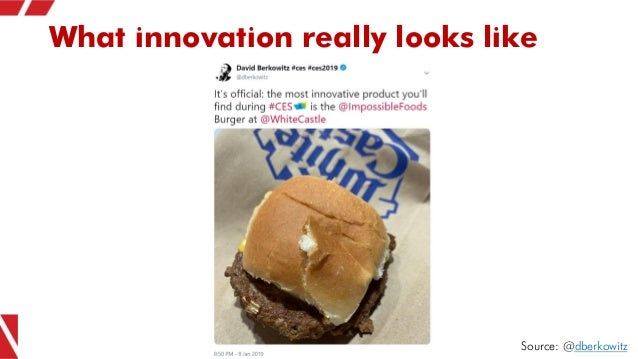 What innovation really looks like Source: @dberkowitz