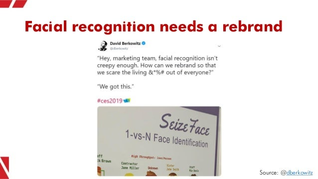 Facial recognition needs a rebrand Source: @dberkowitz