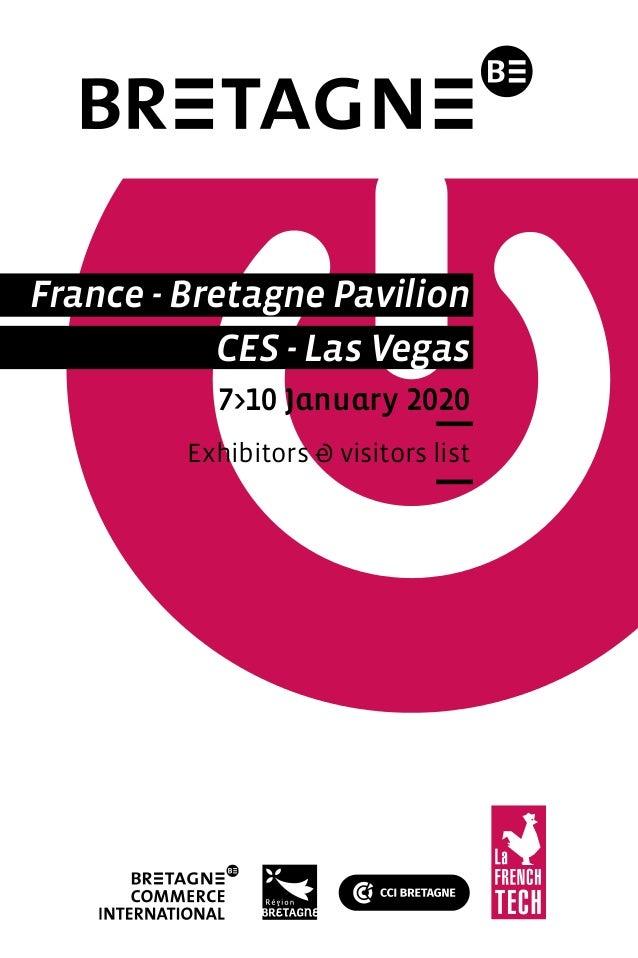 France - Bretagne Pavilion CES - Las Vegas 7>10 January 2020 Exhibitors & visitors list