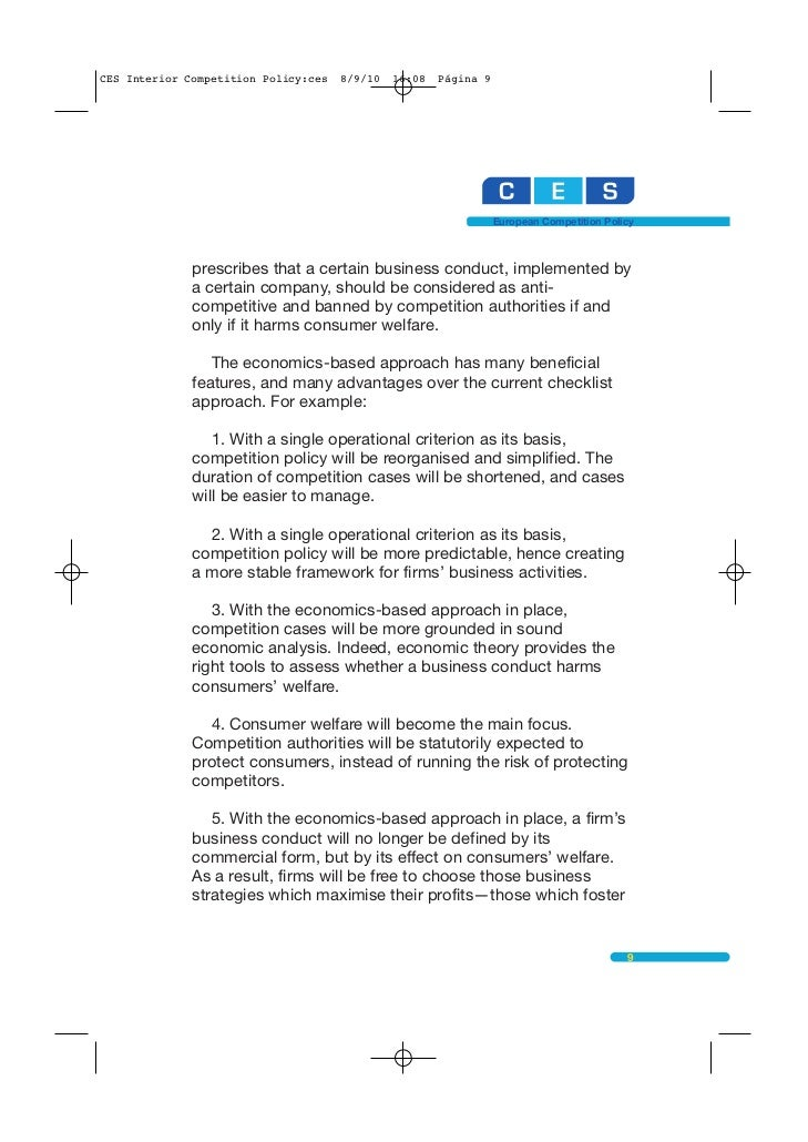 competition policy The english common law of restraint of trade is the direct predecessor to modern competition law later developed in the us it is based on the prohibition of agreements that ran counter to public policy, unless the reasonableness of an agreement could be shown it effectively prohibited agreements designed to restrain another's trade.