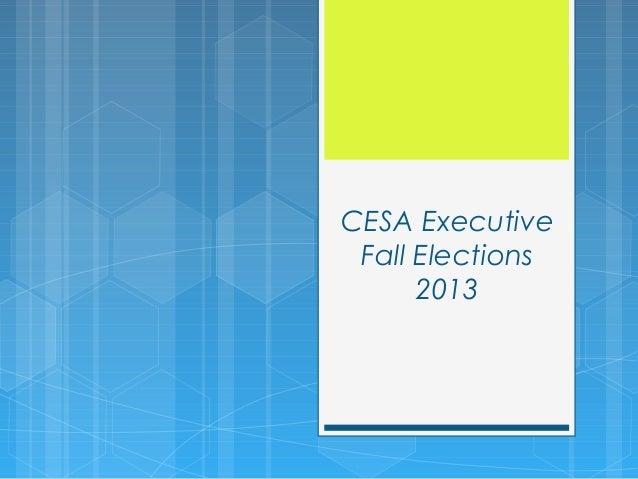 CESA Executive Fall Elections 2013