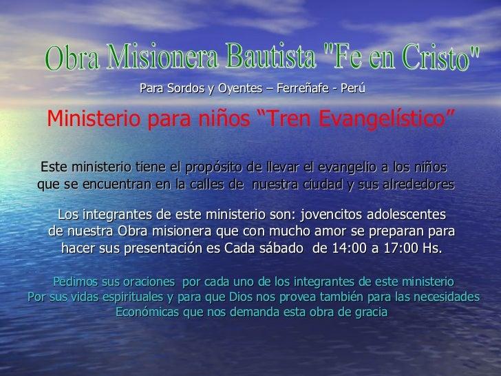 """Obra Misionera Bautista """"Fe en Cristo"""" Ministerio para niños """"Tren Evangelístico"""" Este ministerio tiene el propó..."""