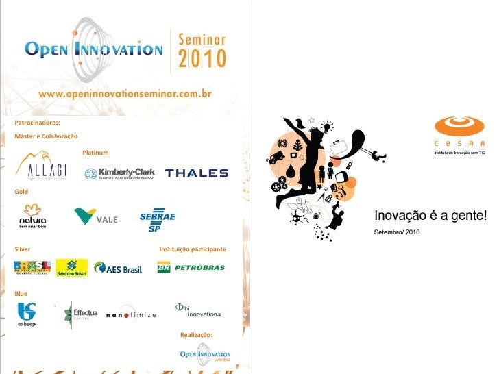 Instituto de Inovação com TICInovação é a gente!Setembro/ 2010