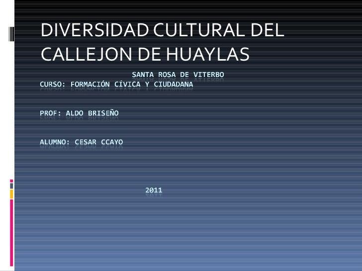 DIVERSIDAD CULTURAL DEL CALLEJON DE HUAYLAS