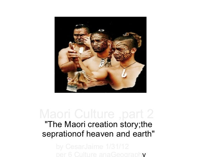 "Contemporay Traditiomal   Maori Culture ,part 2 ""The Maori creation story;the seprationof heaven and earth"" by C..."